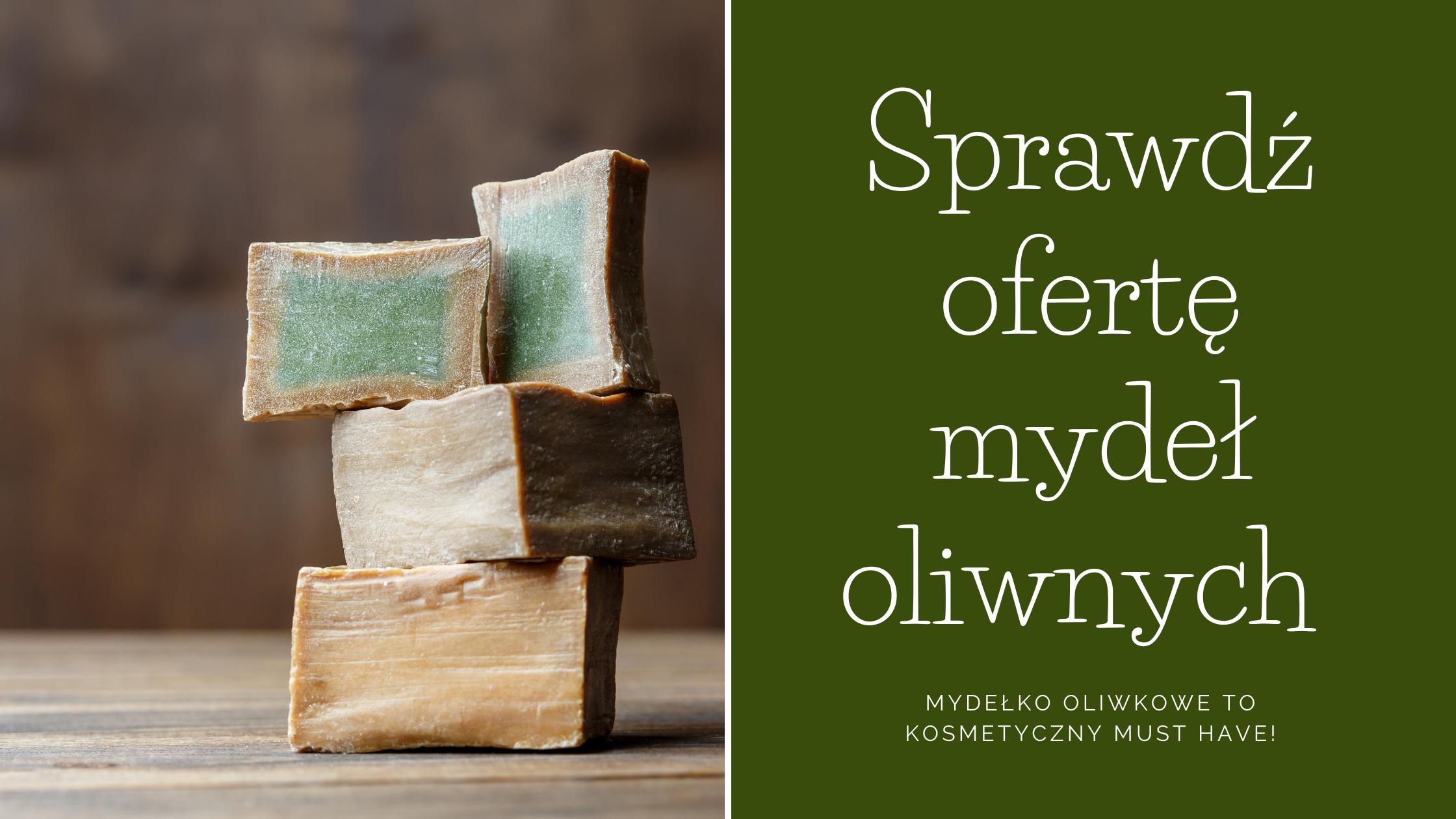 mydło oliwne