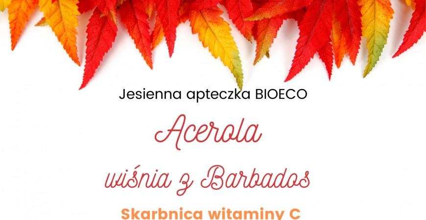 Acerola i naturalna witamina C