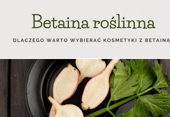 Betaina roślina w kosmetykach.