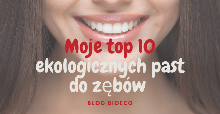 Top 10 organic toothpastes without fluoride